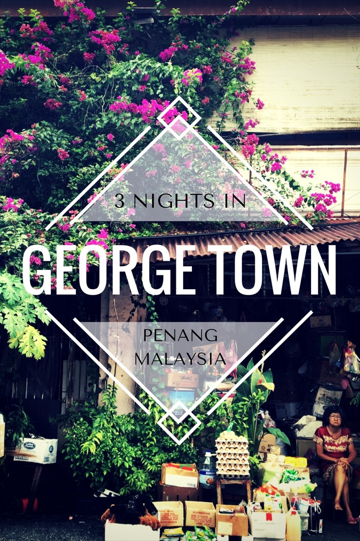 3 Nights in George Town, Penang, Malaysia. A world heritage listed town with amazing food, gorgeous architecture and fascinating street art scene. All this just a quick flight from Kuala Lumpur or direct flight from Hong Kong makes for a perfect expat escape.