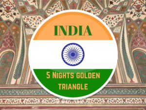 5 Nights in India's Golden Triangle. Delhi, Jaipur and Agra