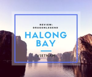 Dragon Legend Cruise review Halong Bay