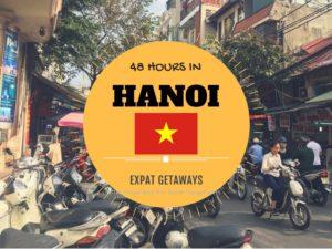 48 Hours in Hanoi, Vietnam