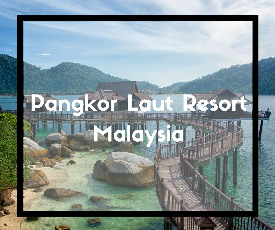 Pangkor Laut Island Resort, Malaysia - an Independent Review