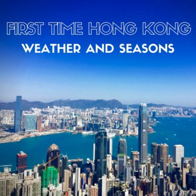 Expat Getaways, First Time Hong Kong Survival Guide - weather and seasons.