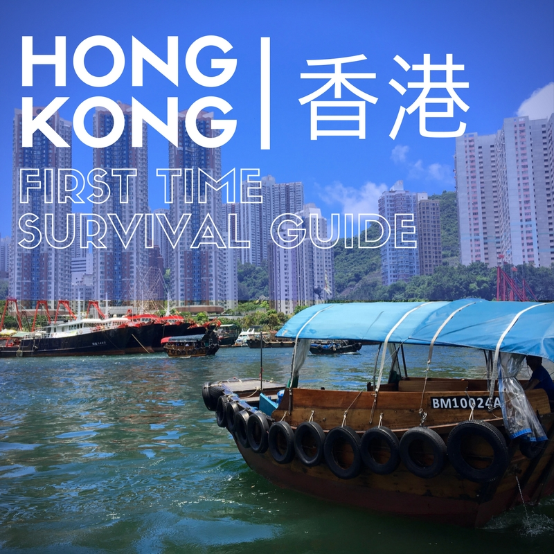 Expat Getaways, First Time Hong Kong Survival Guide.