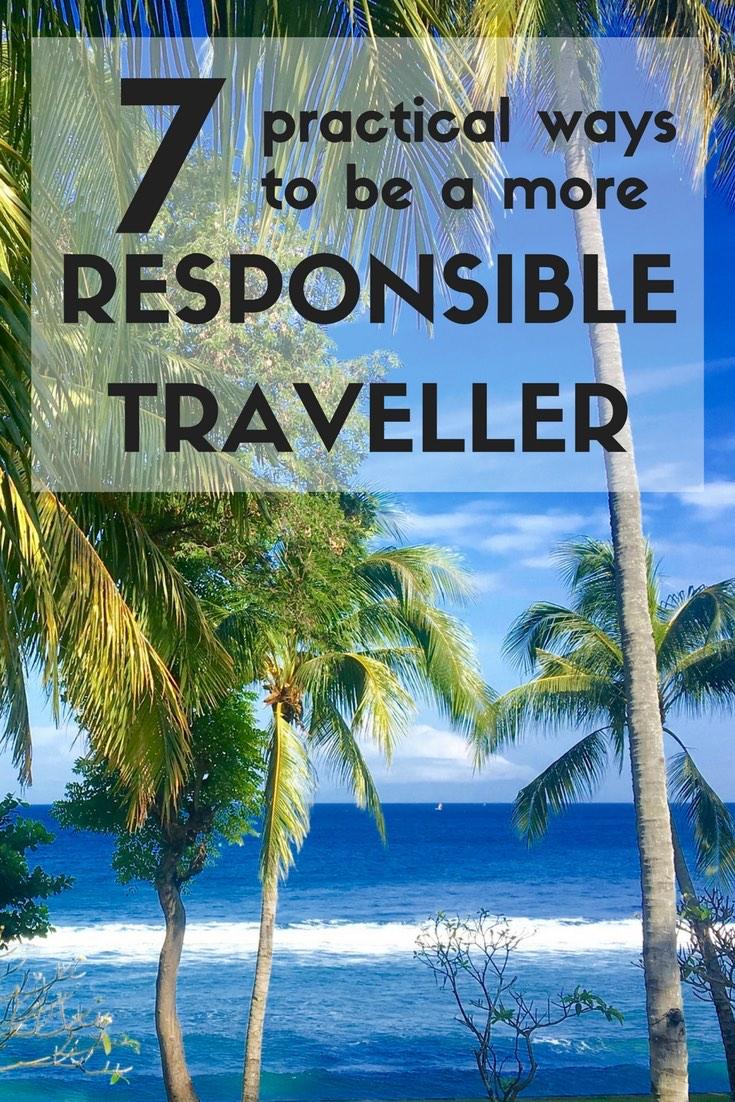 Expat Getaways, 7 Practical Ways to be a More Responsible Traveller.